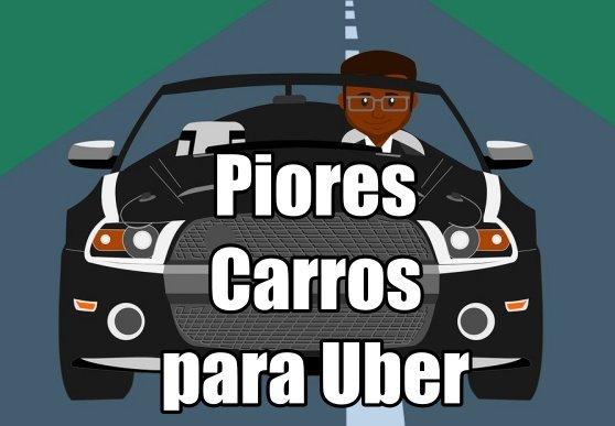 Piores Carros para Uber
